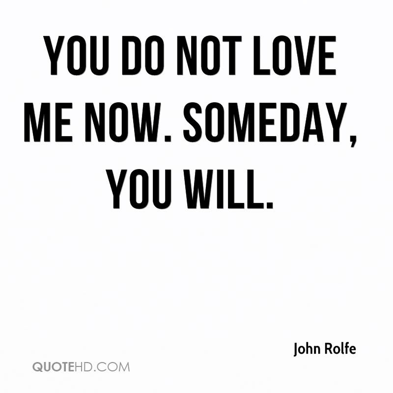 John Rolfe Quotes Quotehd