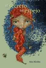 El secreto del espejo Ana Alcolea