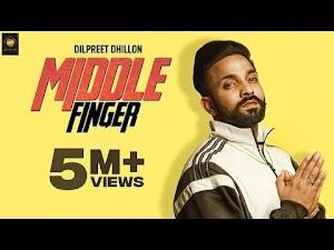 MIDDLE FINGER LYRICS – Dilpreet Dhillon | Latest Punjabi Song 2018
