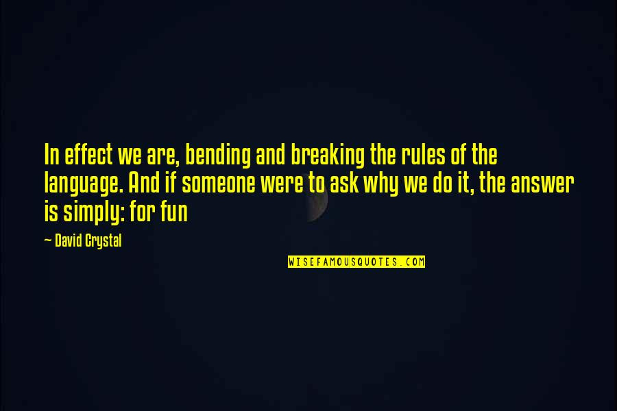 Bending The Rules Quotes Top 1 Famous Quotes About Bending The Rules
