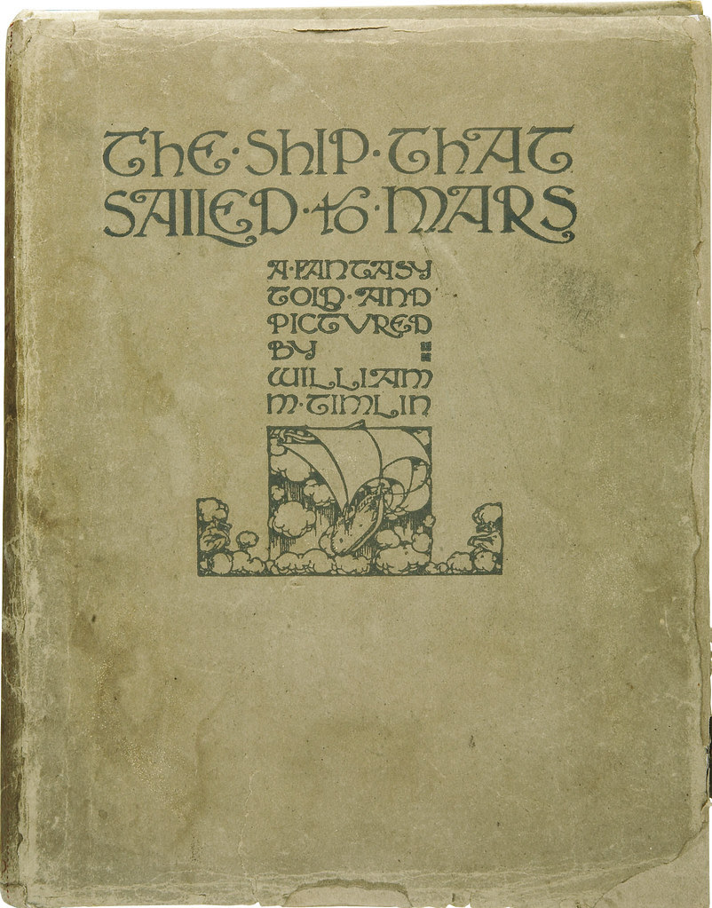 William Timlin - The Ship That Sailed To Mars, Book Cover (1923)