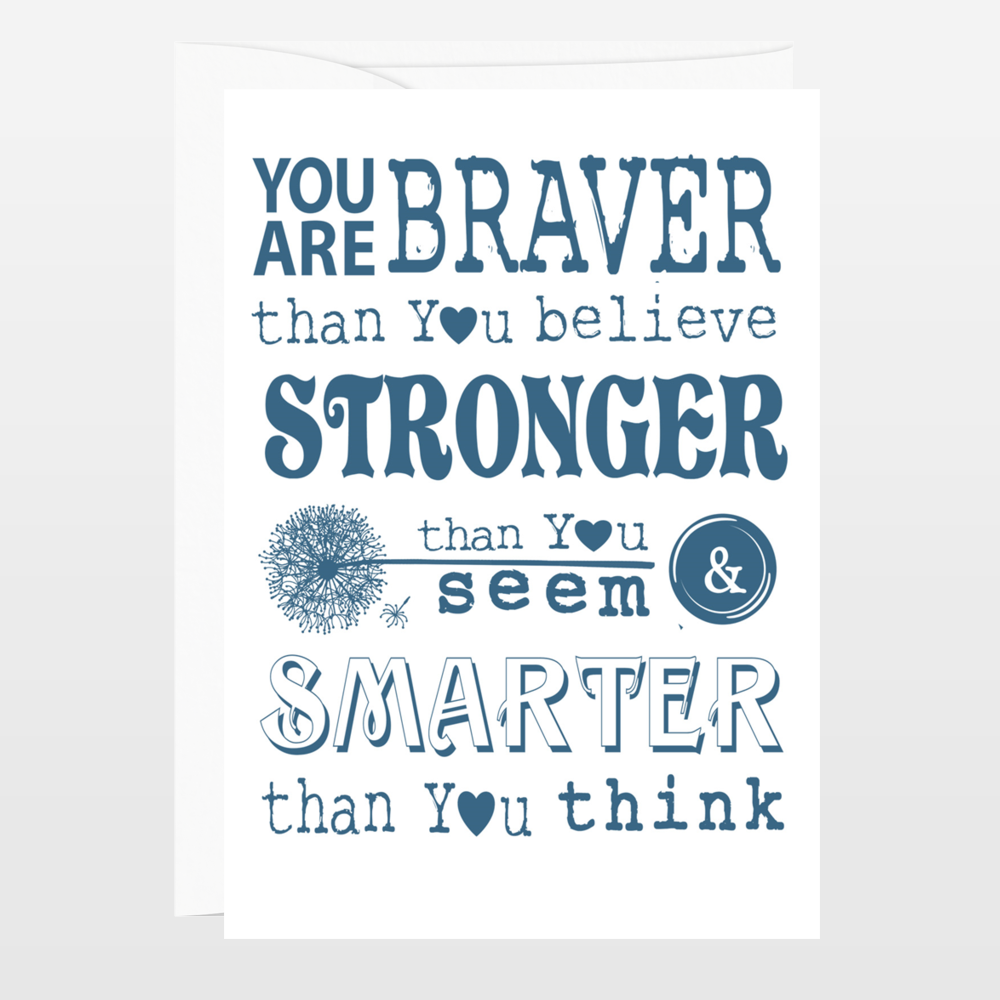 You Are Braver Than You Believe Winnie The Pooh Christopher Robin