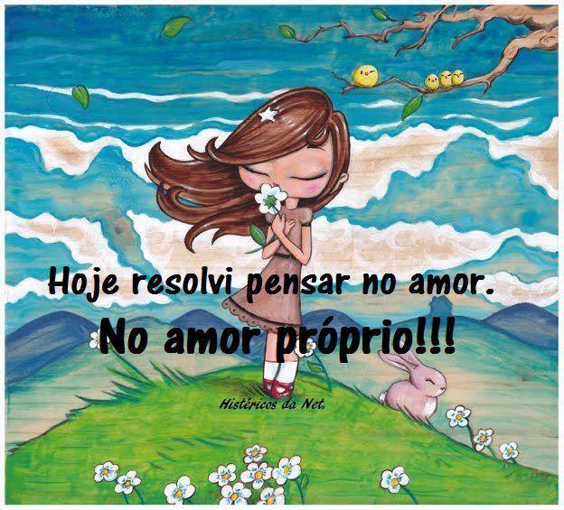Amor Proprio Imagens Para Facebook E Blogs
