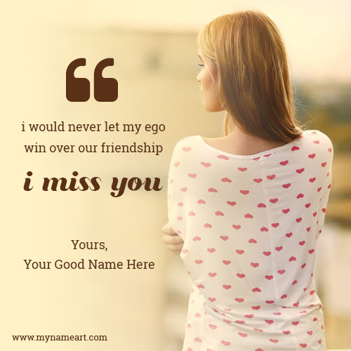 Write Name On Girl Image With Miss U Quotes For Best Friend