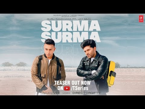 SURMA SURMA Song Lyrics // Guru Randhawa Feat. Jay Sean new song