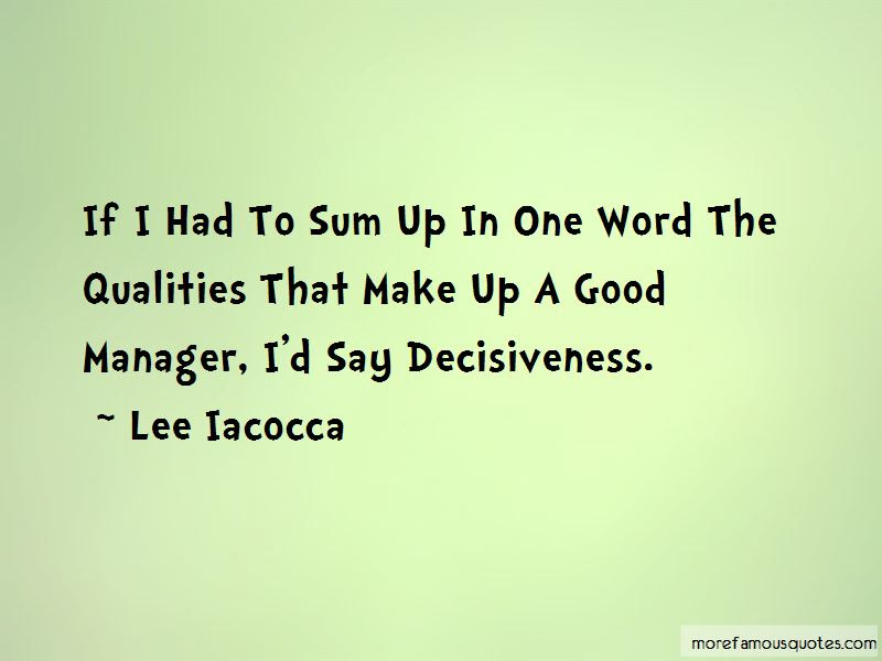 Qualities Of A Good Manager Quotes Top 1 Quotes About Qualities Of