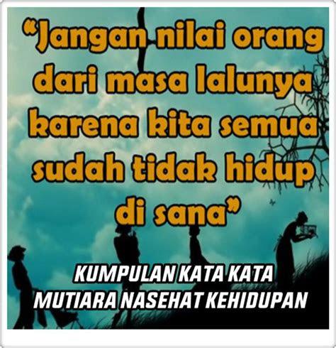 kata bijak nasehat kehidupan kata kata mutiara