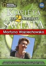"""Martyna Wojciechowska """"Kobieta na krańcu świata 2"""""""