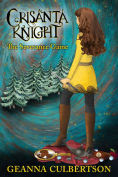 Title: Cristanta Knight: The Severance Game, Author: Geanna Culbertson
