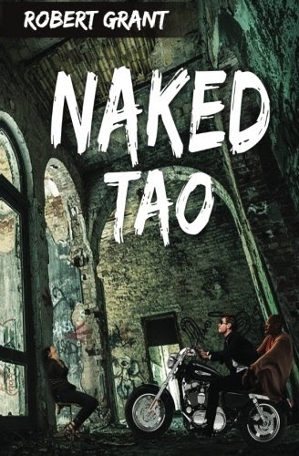 Grixver: >> Free PDF Naked Tao, by Mr. Robert W. Grant