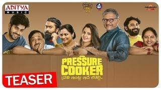 Pressure Cooker (2019) Telugu Movie | Official Teaser | Star Cast and Crew | Telugu New Movie
