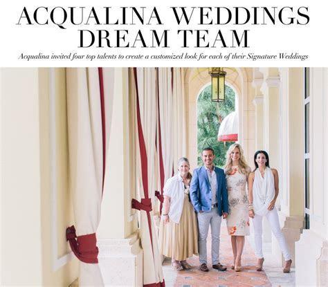 Announcing the Acqualina Weddings Dream Team   Nüage Designs