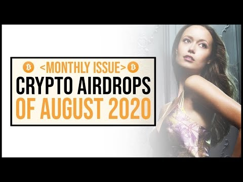 Best Crypto Airdrops Of August 2020
