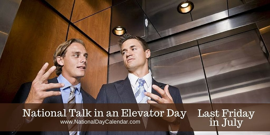 National Talk in an Elevator Day Last Friday in July