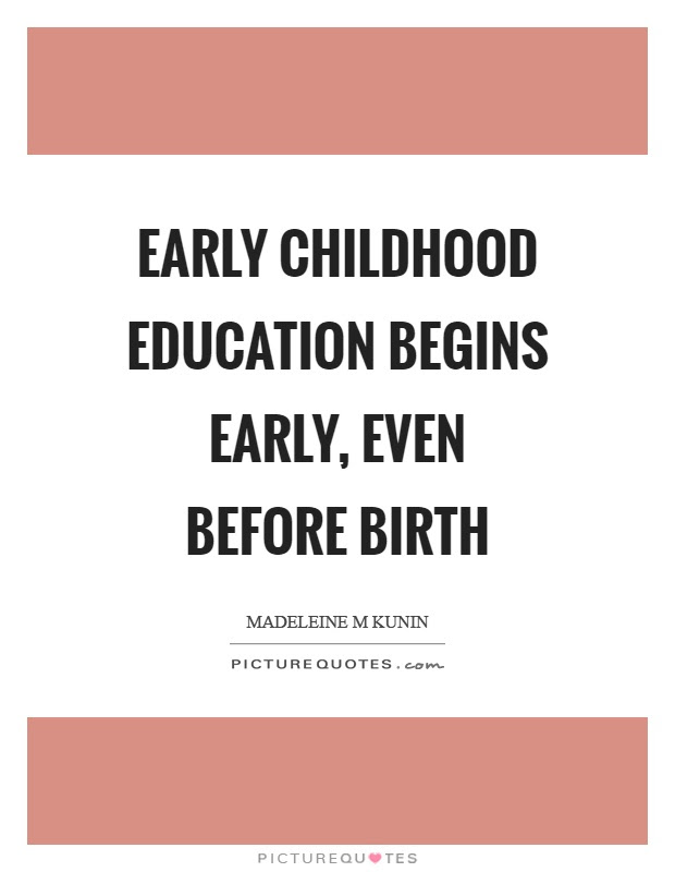Early Childhood Education Begins Early Even Before Birth Picture