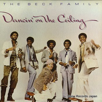 BECK FAMILY, THE dancin' on the ceiling