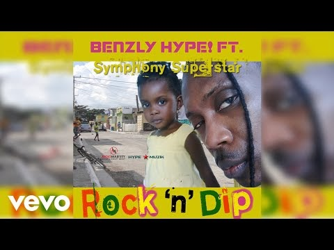 Benzly Hype ft. Symphony Superstar - Rock 'n' Dip (Official Audio)
