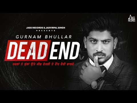 Dead End Lyrics – Gurnam Bhullar
