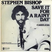 Save It For A Rainy Day Stephen Bishop Lyrics