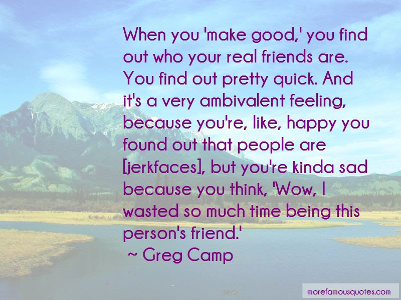 Feeling Happy But Sad Quotes Top 13 Quotes About Feeling Happy But