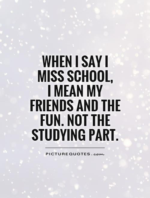 Quotes About Friendship In School 35 Quotes