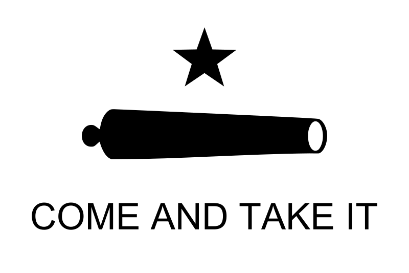 File:Texas Flag Come and Take It.svg