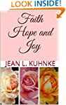 Faith Hope and Joy