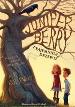 Juniper Berry i tajemnicze drzewo - M. P. Kozlowsky