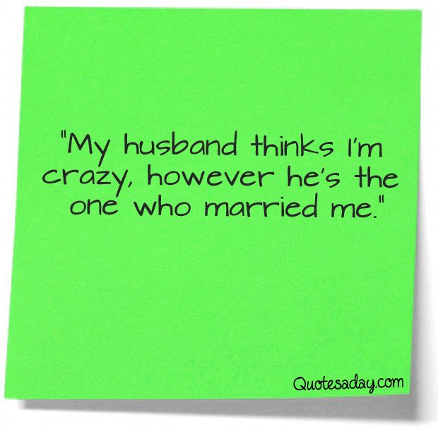 Quotes About Funny Husband 35 Quotes
