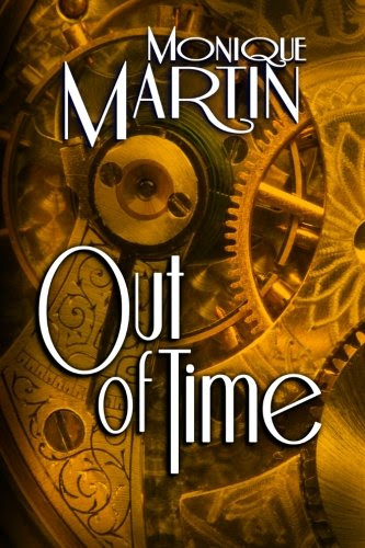 Out of Time: A Paranormal Romance by Monique Martin