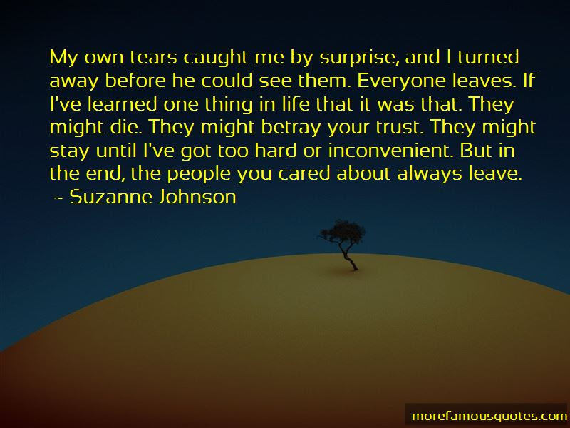 Everyone Leaves You In The End Quotes Top 5 Quotes About Everyone