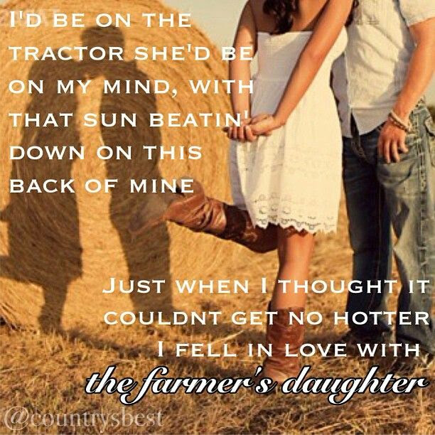 Quotes About Farmers Daughter 49 Quotes