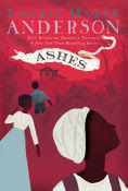 Title: Ashes (Seeds of America Trilogy Series), Author: Laurie Halse Anderson