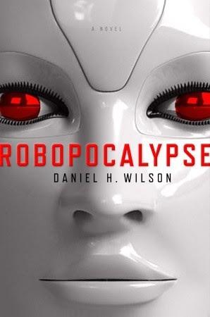Robopocalypse (Robopocalypse, #1)