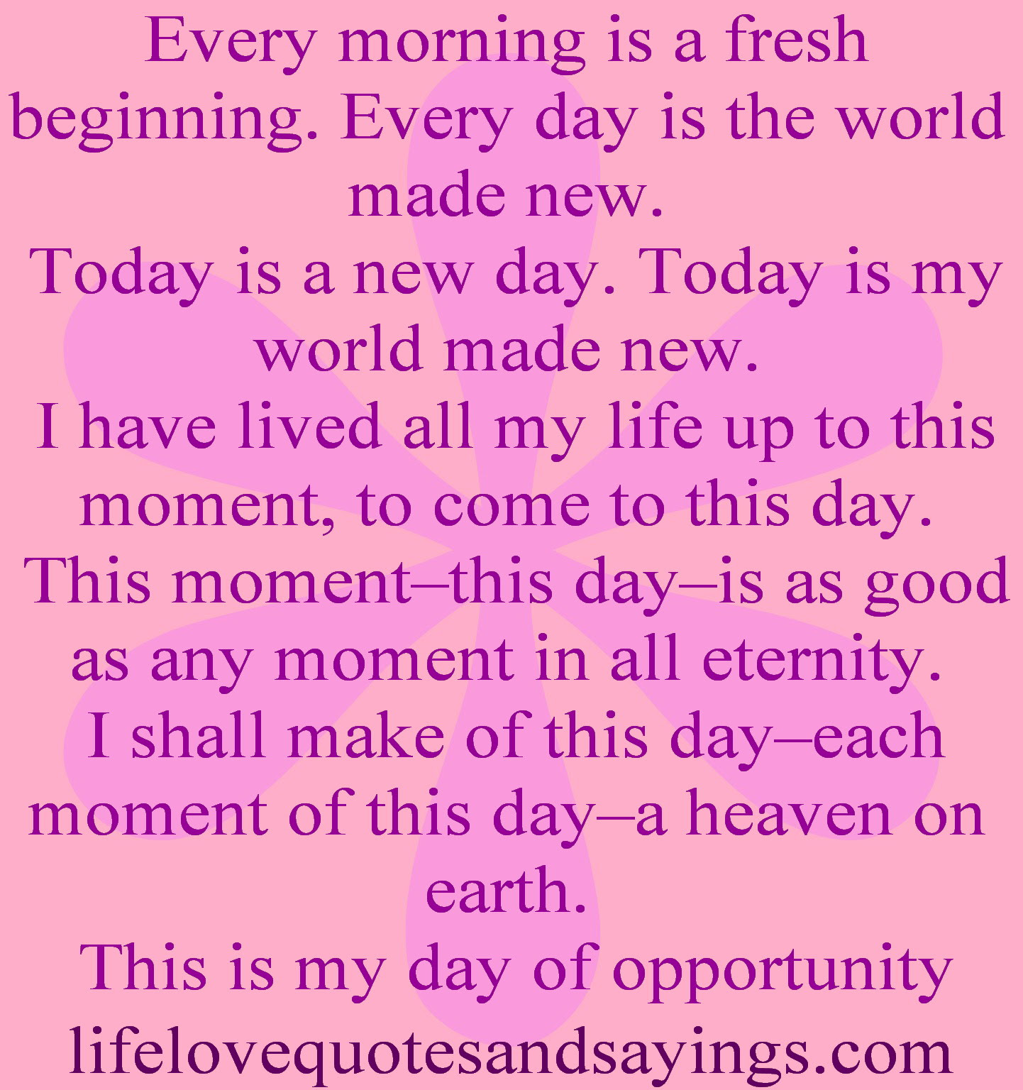 31 made new today is a new day today is my world made new love quote