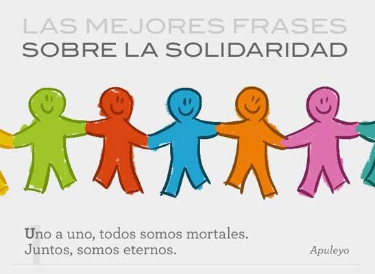 Las 5 Mejores Frases Sobre La Solidaridad El Blog De Educacion Y Tic