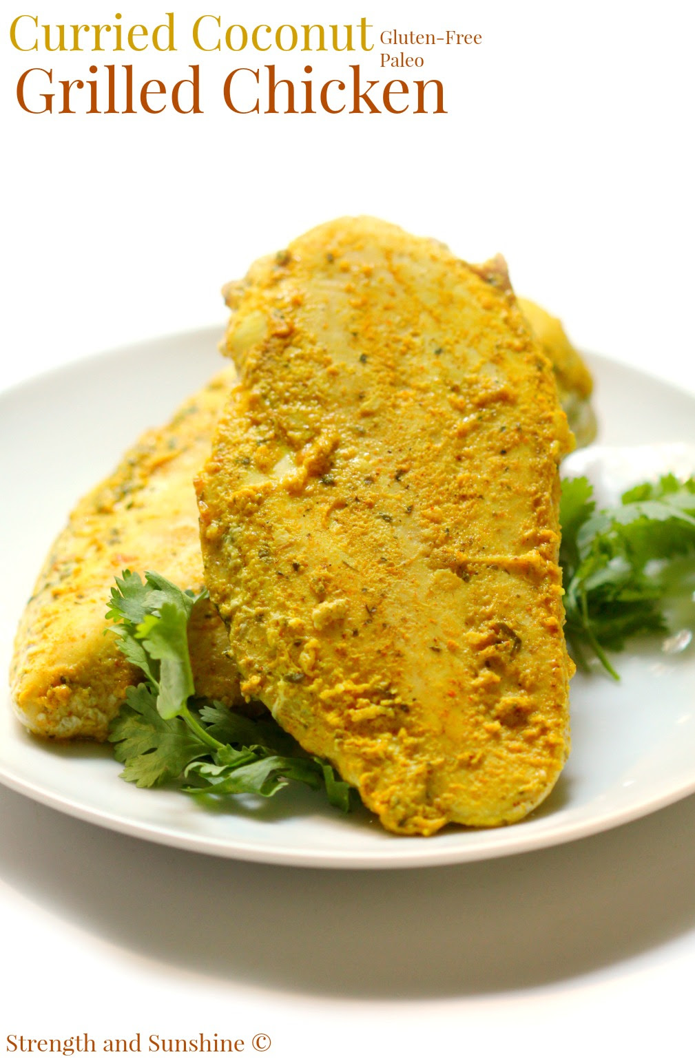 Curried Coconut Grilled Chicken by Strength and Sunshine