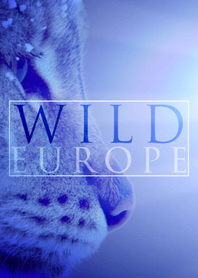 Europe's Last Great Wilderness - Season 1