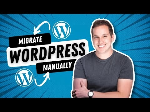 How to Manually Migrate Your Wordpress