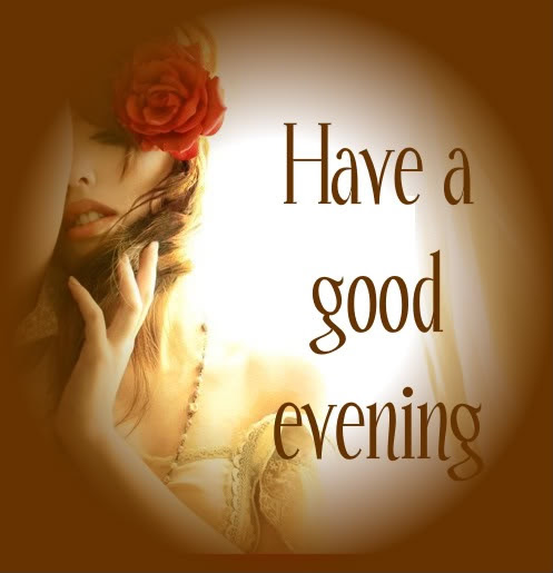 Have A Good Evening Quote Quote Number 597532 Picture Quotes