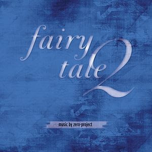 Album cover of Fairytale 2 by zero-project