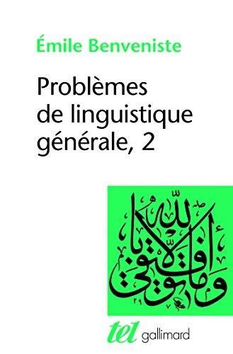 emile benveniste problèmes de linguistique générale pdf