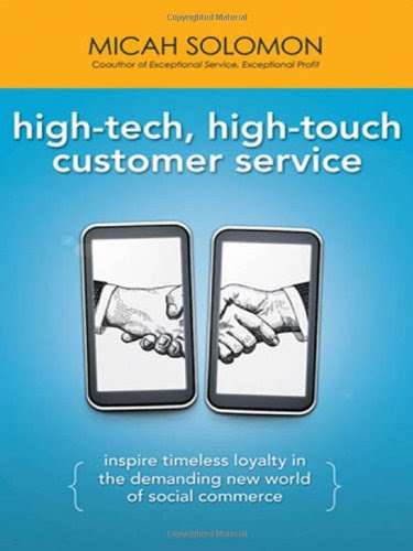 High-Tech, High-Touch Customer Service: Inspire Timeless Loyalty in the Demanding New World of Social Commerce                                      by Micah Solomon