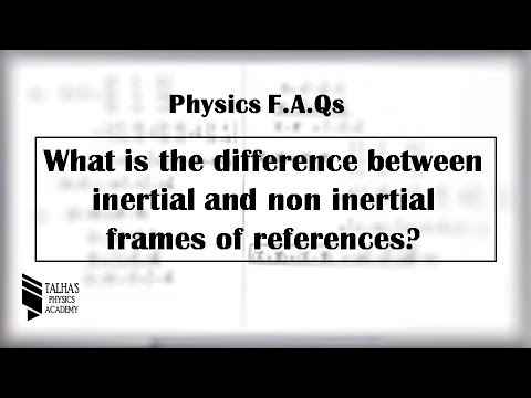 Give difference between inertial and non inertial frames of references?