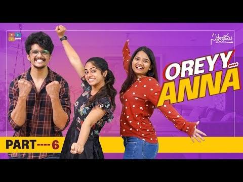Oreyy Anna Telugu Web Series Part 6