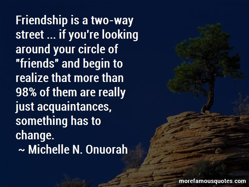 Friendship Is Two Way Street Quotes Top 1 Quotes About Friendship