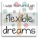 flexible dreams