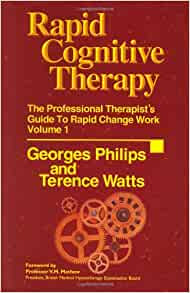 Rapid Cognitive Therapy: The Professional Therapist's ...