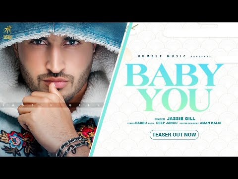 Baby You | Jassie Gill | Official Trailer