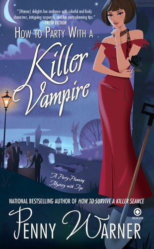 How to Party with a Killer Vampire (Party-Planning Mystery, #4)